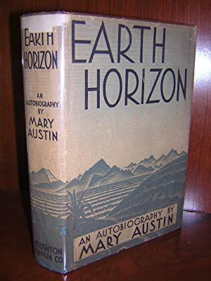 Earth Horizon: Austin Mary, Illustrated by Reprinted Photographs