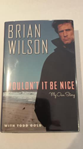 Wouldn't It Be Nice (signed): Wilson, Brian