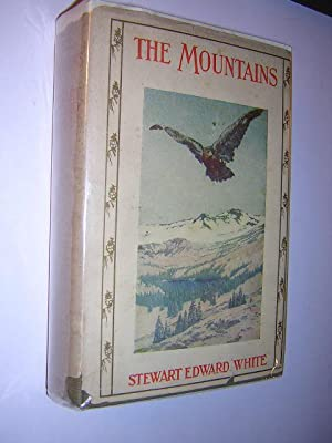 The Mountains (Dust Jacket): White, Stewart Edward