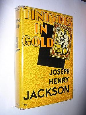 Tintypes in Gold: Jackson, Joseph Henry