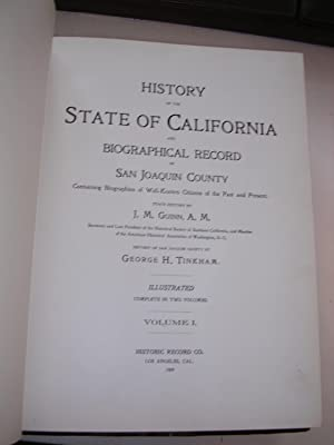 History of the State of California and Biographical Record of San Joaquin County: Guinn, J. M. And ...