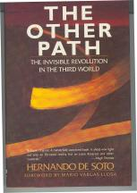 The Other Path : The Invisible Revolution in the Third World