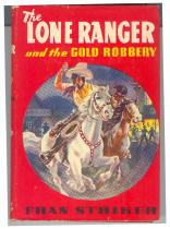 The Lone Ranger and the Gold Robbery