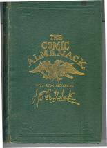 The Comic Almanack: An Ephemera in Jest and Earnest Containing Merry Tales, Humorous Poetry, Quip...