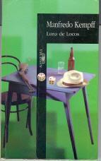 Luna De Locos: Kempff, Manfredo; Suarez,