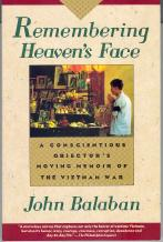 Remembering Heaven's Face: a Conscientious Objector's Moving Memoir of the Vietnam War