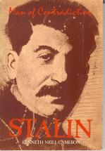 Stalin : Man of Contradiction: Cameron, Kenneth N.