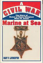 A Civil War Marine at Sea: The Diary of Medal of Honor Recipient Miles M. Oviatt