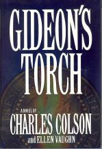 Gideon's Torch: A Novel: Colson, Charles; Vaughn,
