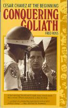 Conquering Goliath: Cesar Chavez at the Beginning