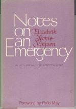 Notes on an Emergency: a Journal of Recovery