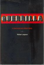 Guerrilla: A Historical and Critical Study