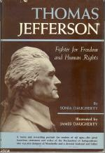 Thomas Jefferson: Fighter For Freedom and Human Rights