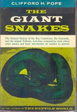 The Giant Snakes: Pope, Clifford H