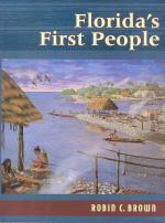 Florida's First People: 12,000 Years of Human: Brown, Robin C.