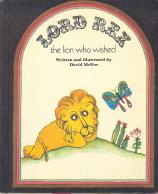 Lord Rex, the Lion Who Wished: McKee, David