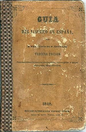 Guía del viajero en España: Mellado, Francico de Paula