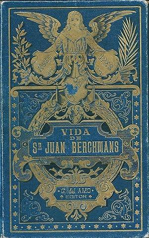 Vida del celestial mancebo San Juan Berchmans: Mir y Noguera,
