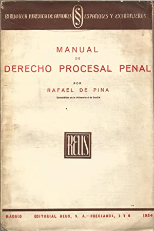 Manual de Derecho Procesal Penal: Pina, Rafael de