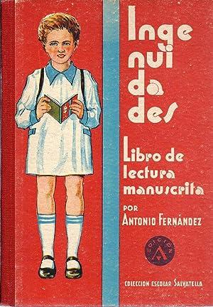Ingenuidades. Nuevo manuscrito para niños del Primer: Fernández, Antonio