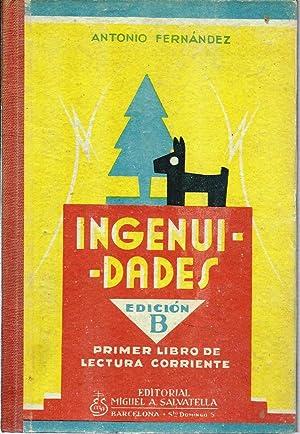 Ingenuidades. Edición B. Primer libro de lectura: Fernández, Antonio