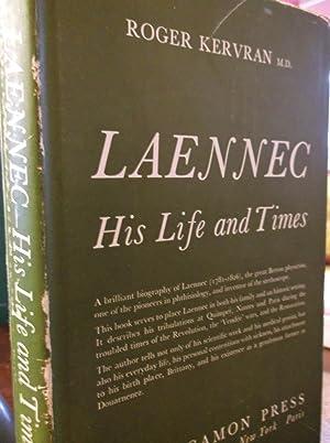 Laennec His Life and Times: Kervran, Roger