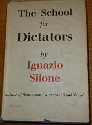 The School for Dictators: Ignazio Silone