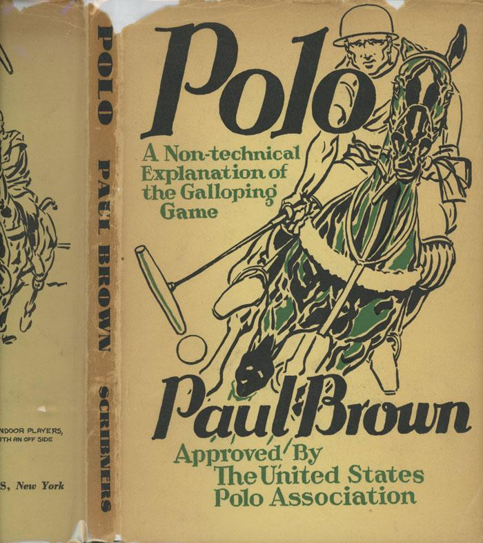 Polo, a Non-technical explanation of the Galloping Game: Brown, Paul