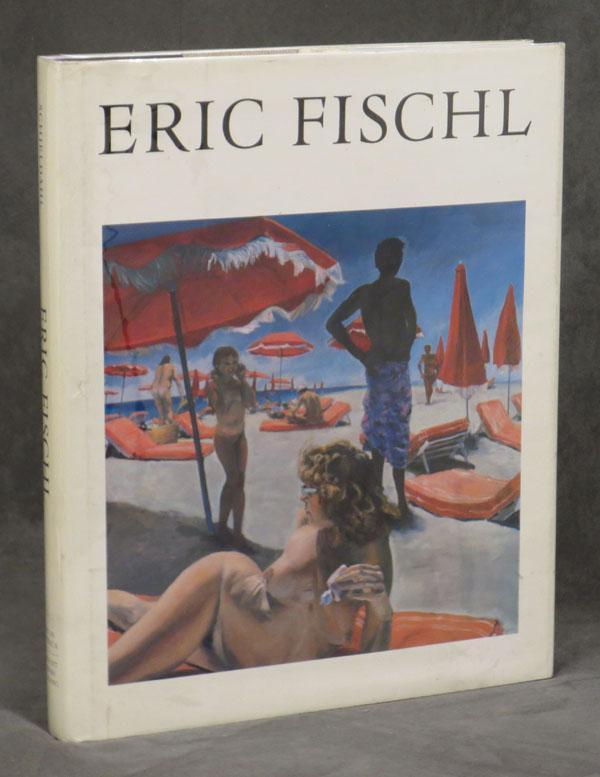 Eric Fischl; Art in America: Whitney, David; Peter Schjeldahl; Eric Fischl