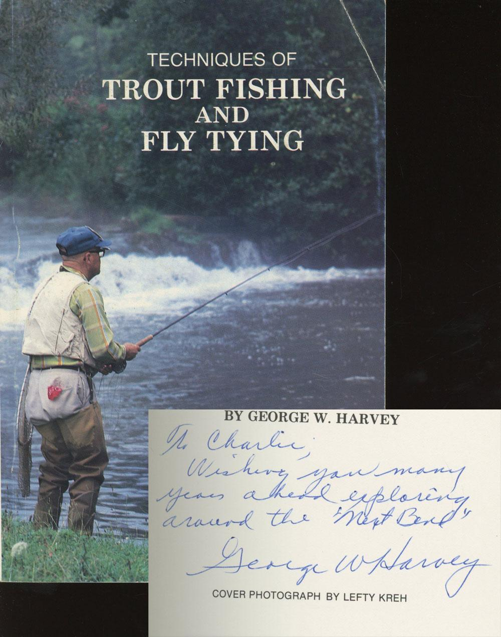 Techniques of trout fishing and fly tying by harvey for Trout fishing techniques