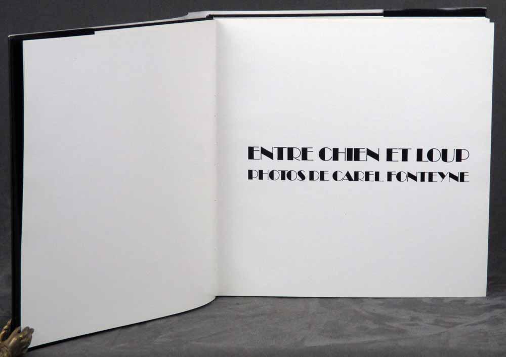 Entre Chien et Loup: Photos de Carel Fonteyne: Fonteyne, Carel; Introduction by Jocelyn Kargere