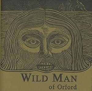 The Wild Man of Oxford: Drummond, Allan; Dodds,