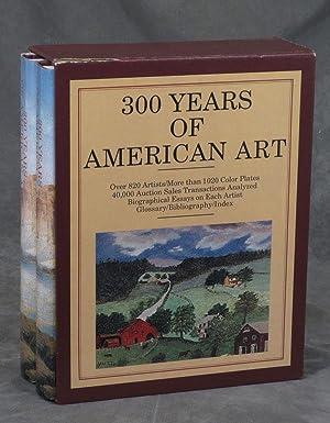 300 Years of American Art; 2 Vols: Zellman, Michael David