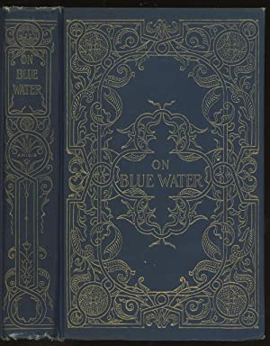 On Blue Water: de Amicis, Edmondo