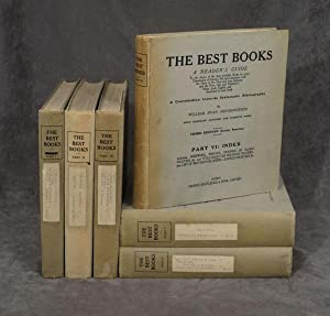 The Best Books: A Reader's Guide and Literary Reference Book being a contribution towards ...