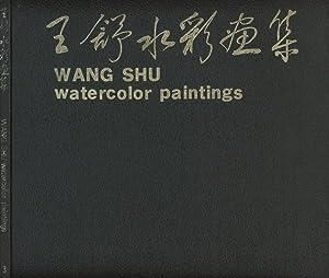 Wang Shu, Watercolor Paintings: Shu, Wang