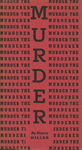 Murder the Murderer: An Excurus on War from 'The Air-Conditioned Nightmare': Miller, ...