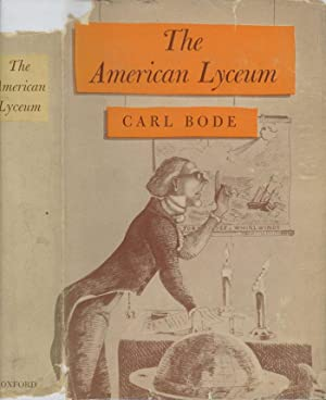 The American Lyceum - Town Meeting of the Mind: Bode, carl