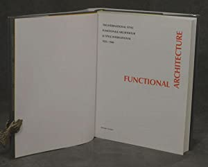 Functional Architecture; The International Style; Funktionale Architektur; Le Style International; ...