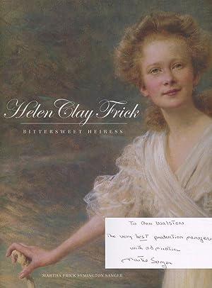 Helen Clay Frick: Bittersweet Heiress: Sanger, Martha Frick Symington