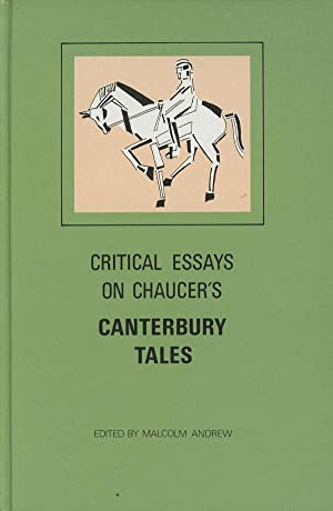 Critical Essays on Chaucer's Canterbury Tales: Andrew, Malcolm, ed.; Et. Al