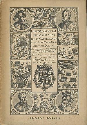 Historia General De Los Hechos De Los Castellanos En Las Islas, Y Tierra Firme De El Mar Oceano; ...