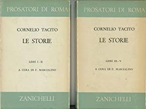 Le Storie, 2 Vols.--Vol. I: Libri I-II: Tacito, Cornelio; Francesco