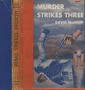 Murder Strikes Three: MacDuff, David