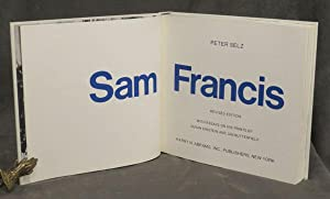 SAM FRANCIS (SIGNED): Francis, Sam; Selz, Peter; Einstein, Susan; Butterfield, Jan