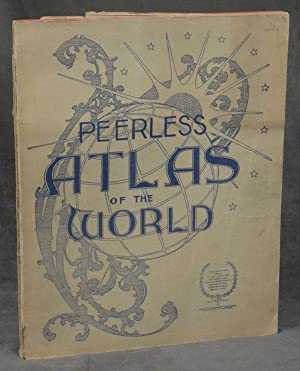 The New Peerless Atlas of the World (Farm and Fireside Library, No. 181, March 1900)