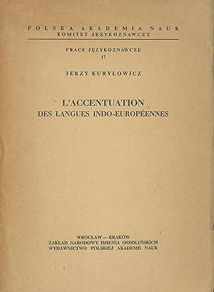L'Accentuation Des Langues Indo-Europeennes; Polska Akademia Nauk,: Kurylowicz, Jerzy