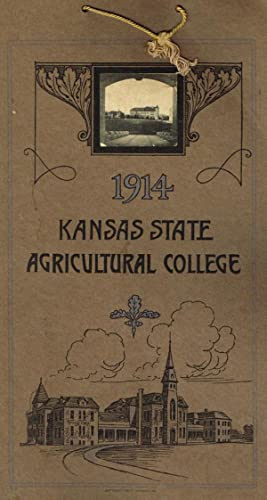 Kansas State Agricultural College 1914 Calendar: Kansas State Agricultural College