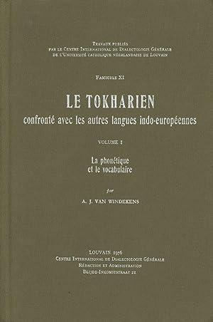 Le Tokharien; Confronte avec les Antres Langues: Van Windekens, A.
