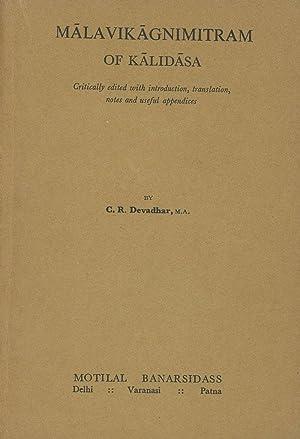 Malavikagnimitram of Kalidasa: Critically Edited with Introduction,: Kalidasa; C. R.
